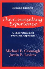 Cover of: The counseling experience | Michael E. Cavanagh