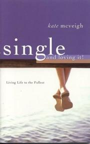 Cover of: Single and Loving It | Kate McVeigh