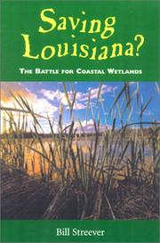 Cover of: Saving Louisiana? by Bill Streever