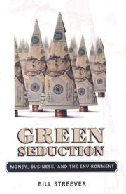 Cover of: Green Seduction by Bill Streever