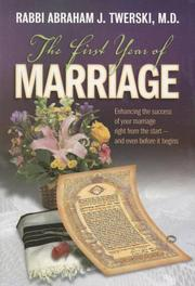Cover of: The first year of marriage by Abraham J. Twerski