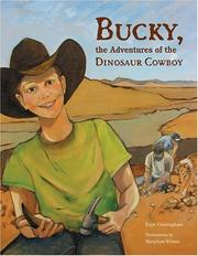 Cover of: Bucky, the Adventures of the Dinosaur Cowboy | Kaye Cunningham