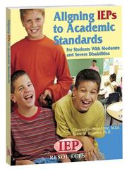 Cover of: Aligning IEPs to Academic Standards | Ginevra Courtade-Little