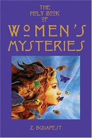 Cover of: The Holy Book of Women's Mysteries | Z. Budapest