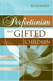Cover of: Perfectionism and Gifted Children | Rosemary CallardSzulgit