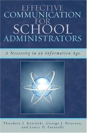 Cover of: Effective Communication for School Administrators | Theodore Kowalski