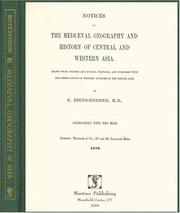 Cover of: Notices of the mediæval geography and history of central and western Asia by Bretschneider, E.