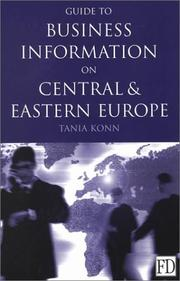 Cover of: Guide to business information on Central and Eastern Europe | Tania Konn