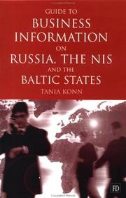 Cover of: Guide to Business Info on Russia, the NIS, and the Baltic States | Tania Konn