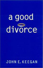 Cover of: A good divorce | John E. Keegan