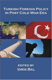 Cover of: Turkish Foreign Policy In Post Cold War Era | Idris Bal