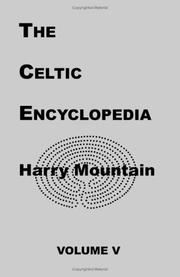 Cover of: The Celtic encyclopedia | Harry Mountain