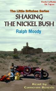 Cover of: Shaking the Nickel Bush (The Little Britches Series) | Ralph Moody