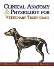 Cover of: Clinical Anatomy & Physiology for Veterinary Technicians | Joanna M. Bassert
