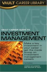 Cover of: Vault Career Guide to Investment Management (Vault Guide to Investment Management) | Andrew R. Schlossberg