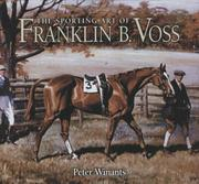 Cover of: The Sporting Art of Franklin B. Voss by Peter Winants