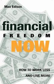 Cover of: Financial freedom now | Max Edison