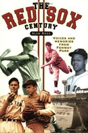 Cover of: The Red Sox Century by Alan Ross