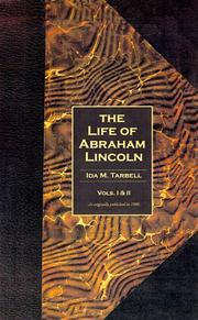 Cover of: The Life of Abraham Lincoln ( Vols. 1&2 ) | Ida Minerva Tarbell