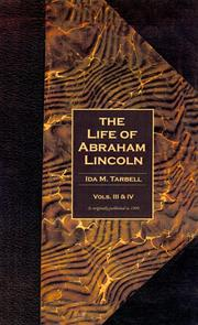 Cover of: The Life of Abraham Lincoln ( Vols. 3&4 ) | Ida Minerva Tarbell