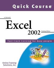 Cover of: Quick Course in Microsoft Excel 2002 by Online Training Solutions Inc.