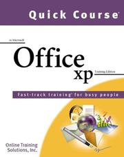 Cover of: Quick Course in Microsoft Office XP | Online Training Solutions Inc.