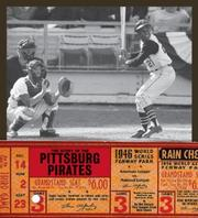 Cover of: The Story of the Pittsburgh Pirates (The Story of the...) by Michael E. Goodman