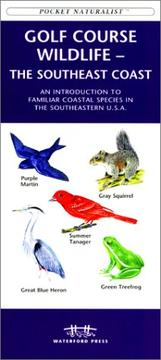 Cover of: Golf Course Wildlife-The Southeast Coast | James Kavanagh