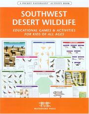 Cover of: Southwestern Desert Wildlife Nature Activity Book | James Kavanagh