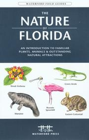 Cover of: The Nature of Florida, 2nd | James Kavanagh