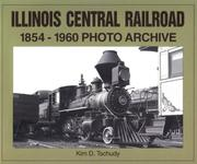 Cover of: Illinois Central Railroad | Kim D. Tschudy
