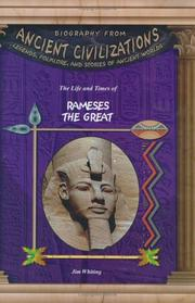 Cover of: The life and times of Ramses the Great by Jim Whiting