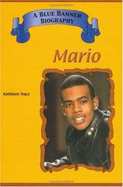 Cover of: Mario (Blue Banner Biographies) (Blue Banner Biographies) by Kathleen Tracy