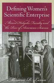 Cover of: Defining Women's Scientific Enterprise | Miriam R. Levin