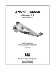 Cover of: ANSYS Tutorial (Release 7.0) | Lawrence L. Kent