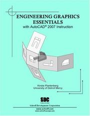 Cover of: Engineering Graphics Essentials with AutoCAD 2007 Instruction | Kirstie Plantenberg