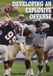 Cover of: Developing an Explosive Offense | Charlie Stubbs