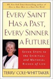 Cover of: Every Saint Has a Past, Every Sinner a Future by Terry Cole-Whittaker