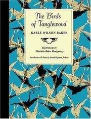 Cover of: The birds of Tanglewood | Karle Wilson Baker