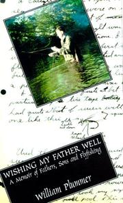 Cover of: Wishing My Father Well by William Plummer