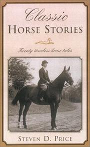 Cover of: Classic Horse Stories | Steven D. Price