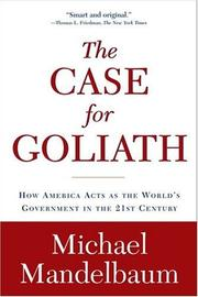 Cover of: The case for Goliath | Michael Mandelbaum