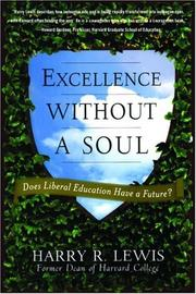 Cover of: Excellence Without a Soul by Harry R. Lewis