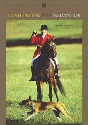 Cover of: Foxhunting with Melvin Poe (The Derrydale Press Foxhunters' Library) | Peter Winants