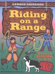 Cover of: Riding on a range by G. Lawson Drinkard