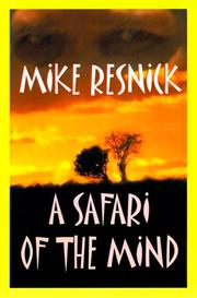 Cover of: A Safari of the Mind by Mike Resnick