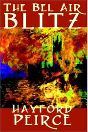 Cover of: The Bel Air Blitz by Hayford Peirce