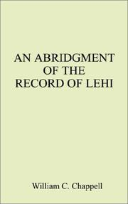 Cover of: An Abridgment of the Record of Lehi | William C. Chappell