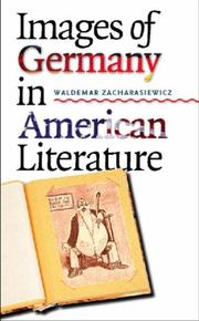 Cover of: Images of Germany in American Literature | Waldemar Zacharasiewicz