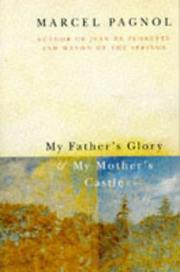 My Father's Glory and My Mother's Castle